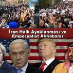 İran Halk Ayaklanması ve Emperyalist Akbabalar