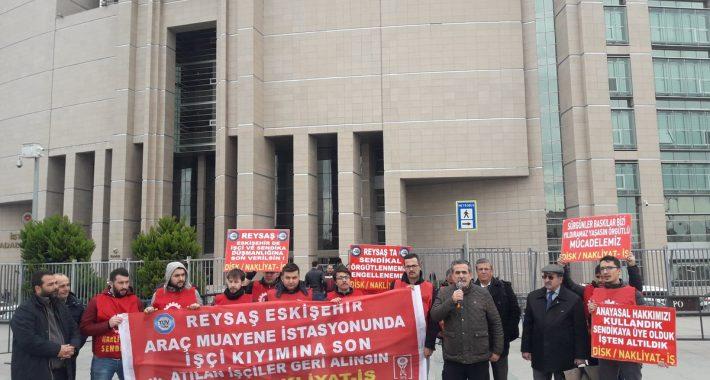 Nakliyat-İş'ten: Eskişehir Tüvtürk Reysaş direnişçileri, direnişlerini Çağlayan Adliyesi'ne taşıdılar