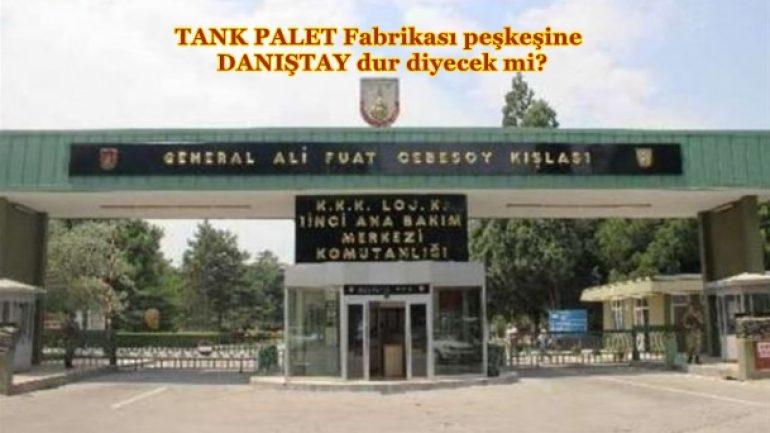 Tank Palet Fabrikasının Özelleştirmesinde yeni gelişme
