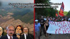 Ne yazık ki emperyalist haydutların ve yerli hainlerin Kaz Dağları'ndaki katliamını durduramadık