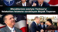Efendilerinin emriyle Türkiye'yi felaketten felakete sürükleyen Büyük Taşeron