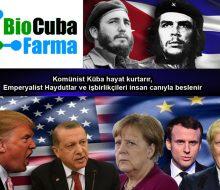 Komünist Küba hayat kurtarır, Emperyalist Haydutlar ve işbirlikçileri insan canıyla beslenir