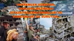 17 Ağustos 1999 Marmara Depremi 21 yılında.  Depremler sürüyor,  Burjuva-Bezirgân Siyasetçilerin İhmalleri ve Vurgunları da sürüyor…
