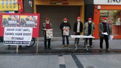 Partimiz Asgari Ücret-Sefalet Ücretine karşı eylemlerine devam ediyor…