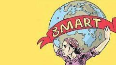 Kadının Kurtuluşu Devrimde, Sosyalizmde! Yaşasın 8 Mart Dünya Emekçi Kadınlar Günü!