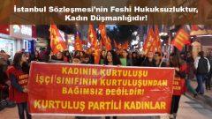 İstanbul Sözleşmesi'nin Feshi Hukuksuzluktur, Kadın Düşmanlığıdır!
