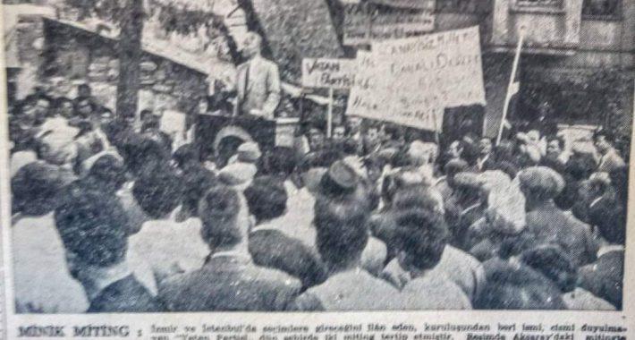 Vatan Partisi 1957 Genel Seçimleri Sirkeci Meydanı Konuşması (17 Ekim 1957)